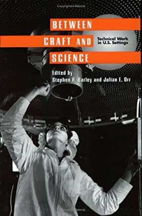 Between Craft and Science